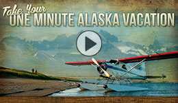 One Minute Alaska Vacation